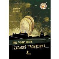 Literatura młodzieżowa, Pan Samochodzik i zagadki Fromborka - Zbigniew Nienacki OD 24,99zł DARMOWA DOSTAWA KIOSK RUCHU (opr. twarda)