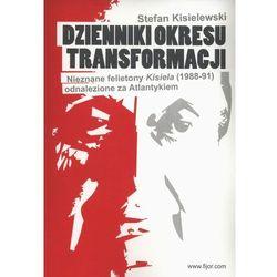 Dziennik okresu transformacji - Stefan Kisielewski (opr. miękka)