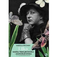 E-booki, Lilka. Maria Pawlikowska-Jasnorzewska we wspomnieniach i listach