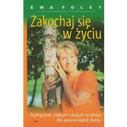 ZAKOCHAJ SIĘ W ŻYCIU (opr. broszurowa)