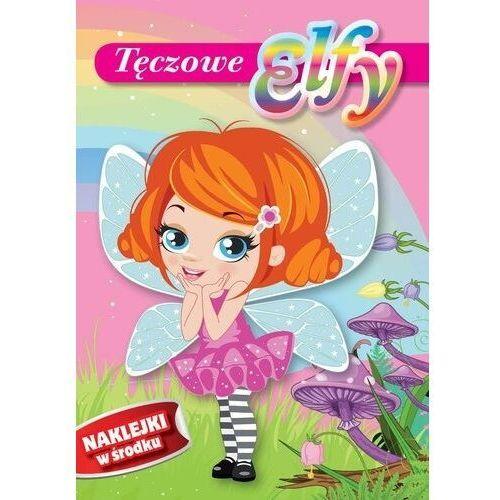 Książki dla dzieci, Tęczowe Elfy - Praca zbiorowa (opr. broszurowa)