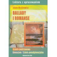 Lektury szkolne, Ballady i romanse. Lektury z opracowaniem (opr. miękka)