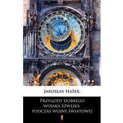 Przygody dobrego wojaka Szwejka podczas wojny światowej - Jaroslav Hašek - ebook