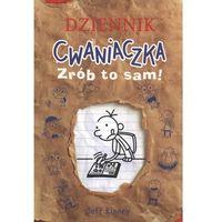 Książki dla dzieci, Dziennik cwaniaczka Zrób to sam! (opr. miękka)