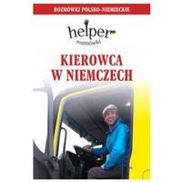 Książki do nauki języka, Helper kierowca w Niemczech (opr. miękka)