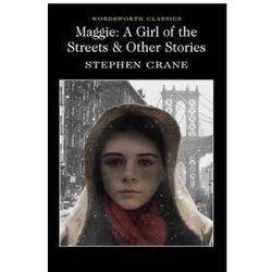 Maggie A Girl of the Streets & Other Stories (opr. miękka)