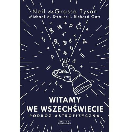 Pozostałe książki, Witamy we Wszechświecie. Podróż astrofizyczna (opr. twarda)