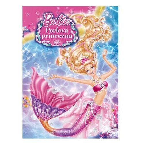 Książki dla dzieci, Barbie - Perlová princezna Mattel