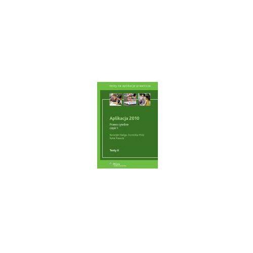 Książki prawnicze i akty prawne, Aplikacja 2010. Prawo cywilne. Część I. (opr. broszurowa)