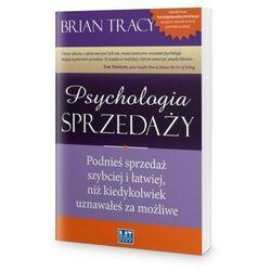 Psychologia sprzedaży. Podnieś sprzedaż szybciej i łatwiej, niż kiedykolwiek uznawałeś za możliwe. Książka audio CD MP3 - Brian Tracy