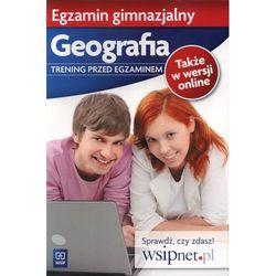 Egzamin Gimnazjalny Geografia Trening Przed Egzaminem (opr. miękka)