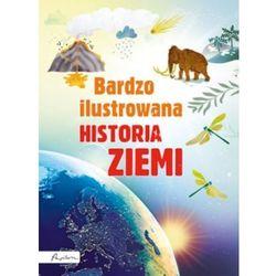 Bardzo ilustrowana historia Ziemi (opr. twarda)