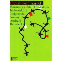 E-booki, Ograbiony naród. Rozmowy z intelektualistami białoruskimi