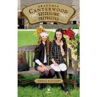 Literatura młodzieżowa, Szczęśliwa trzynastka. Akademia Canterwood - Jessica Burkhart (opr. miękka)