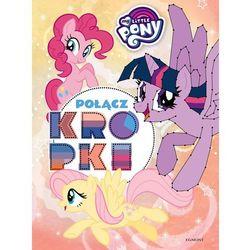My Little Pony Połącz kropki - Praca zbiorowa (opr. broszurowa)