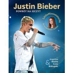 Justin Bieber Powrót na szczyt - Angelika Mucha (opr. twarda)