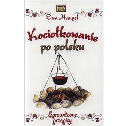 Kociołkowanie po polsku (opr. twarda)
