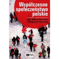 Współczesne społeczeństwo polskie. Darmowy odbiór w niemal 100 księgarniach!