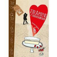 Książki dla dzieci, Tiramisu z truskawkami (opr. twarda)