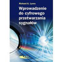 Biblioteka motoryzacji, WPROWADZENIE DO CYFROWEGO PRZETWARZANIA SYGNAŁU (opr. twarda)