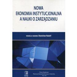 Nowa ekonomia instytucjonalna a nauki o zarządzaniu (opr. miękka)