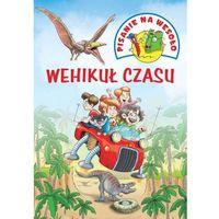 Literatura młodzieżowa, Wehikuł Czasu Pisanie Na Wesoło - Iwona Czarkowska. Wojciech Górski (opr. broszurowa)