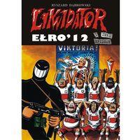 Komiksy, Likwidator Ełro 12 - Wysyłka od 3,99 (opr. miękka)