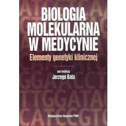 Biologia molekularna w medycynie (opr. miękka)