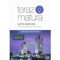 Książki do nauki języka, Teraz matura. J.angielski. Arkusze maturalne ZPiR (opr. broszurowa)