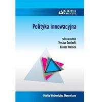 Książki o biznesie i ekonomii, Polityka innowacyjna (opr. miękka)