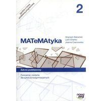 Matematyka, Matematyka 2 Ćwiczenia I Zadania Zakres Podstawowy (opr. miękka)