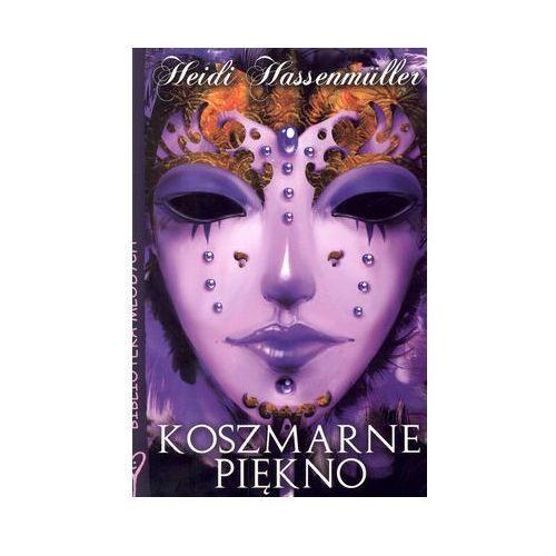 Literatura młodzieżowa, Koszmarne piękno op.m (opr. miękka)