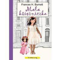 Lektury szkolne, MAŁA KSIĘŻNICZKA - Frances Hodgson Burnett (opr. miękka)