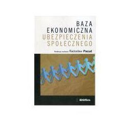 Baza ekonomiczna ubezpieczenia społecznego (opr. broszurowa)