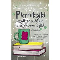 E-booki, Piernikajki, czyli toruńskie piernikowe bajki (niekoniecznie dla najmłodszych)
