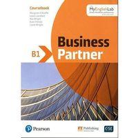 Książki do nauki języka, Business Partner B1 Coursebook with MyEnglishLab (opr. miękka)