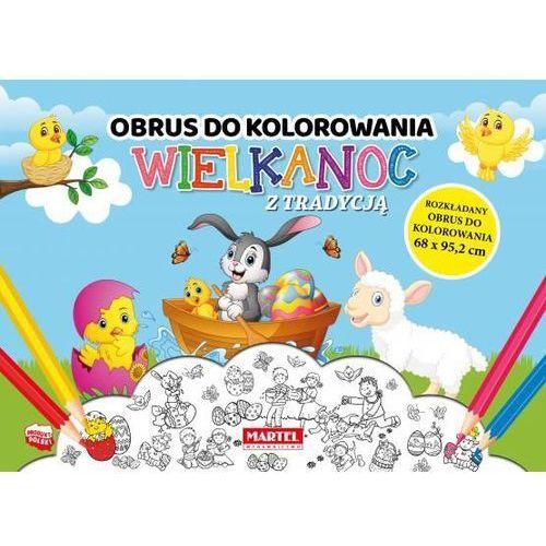 Książki dla dzieci, Obrus do kolorowania. Wielkanoc z tradycją (opr. broszurowa)