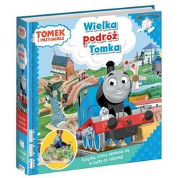 Tomek i przyjaciele Wielka podróż Tomka - Jeśli zamówisz do 14:00, wyślemy tego samego dnia. Darmowa dostawa, już od 99,99 zł.