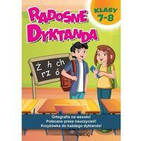 Książki dla dzieci, Radosne dyktanda - klasy 7-8 (opr. miękka)