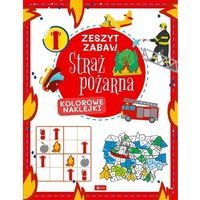 Książki dla dzieci, Straż pożarna. zeszyt zabaw (opr. miękka)