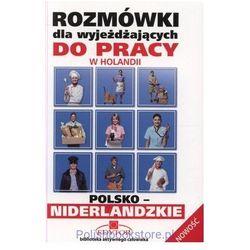 Rozmówki dla wyjeżdżaj..pol-nider./do pracy/poc 19.95zł/ (opr. broszurowa)