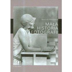 Mała historia fotografii. Darmowy odbiór w niemal 100 księgarniach!