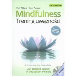 Mindfulness Trening uważności z płytą CD (opr. miękka)