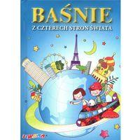 Książki dla dzieci, Baśnie z czterech stron świata (opr. twarda)