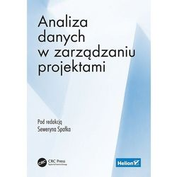 Analiza danych w zarządzaniu projektami - seweryn spałek (editor) (opr. broszurowa)