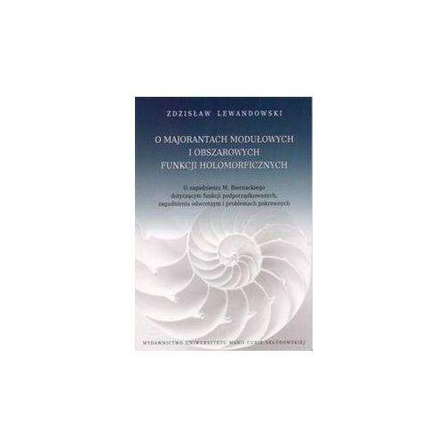 Matematyka, O majorantach modułowych i obszarowych funkcji holomorficznych (opr. miękka)