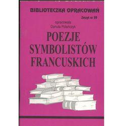 Biblioteczka opracowań Poezje symbolistów francuskich (opr. miękka)