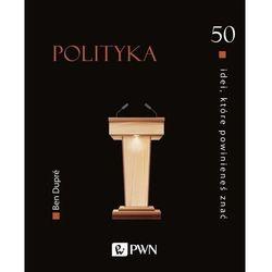 50 idei, które powinieneś znać. polityka (opr. twarda)