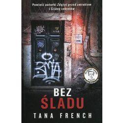 Bez śladu - Tana French (opr. miękka)