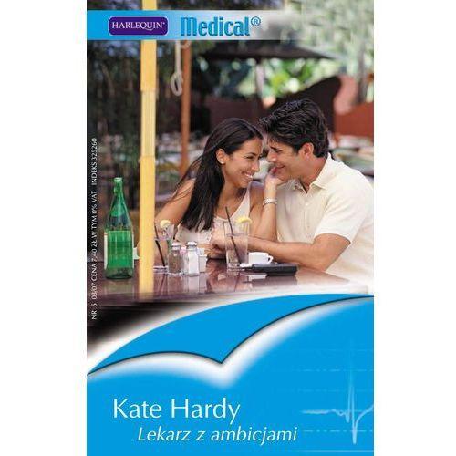 E-booki, Lekarz z ambicjami - Kate Hardy